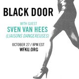 BLACK DOOR | October 27, 2015 - Sven Van Hees of Liaisons Dangereuses