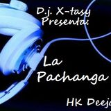 D.J. X-TASY PRESENTA: LA PACHANGA!