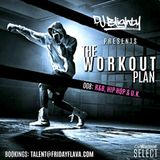 The Workout Plan: 008 // R&B, Hip Hop & U.K. // Instagram: djblighty