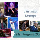 The Jazz Lounge with Grace Black 21st August 2019