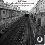 D3EP IN THE UNDERGROUND 10/11/15 **D3EP RADIO NETWORK**