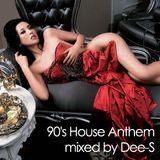 Dee-S(Drumatrixx) - 90's House Anthem