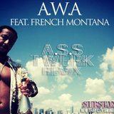 """LACRIM FEAT FRENCH MONTANA """"A.W.A"""" """"A.S.S TWERK RMX"""" BY SUBSTANZDJ"""