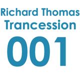 Trancession with Richard Thomas Episode 001