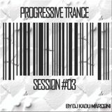 PROGRESSIVE TRANCE SESSION #03