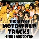 The Best Of Motown LP Tracks by Chris Anderton