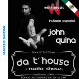 House 2015 Da T' House Radio Show Special Guest 01- John Quina