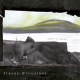 Sombre Reptile (For a Dreamer) & Traces D'Illusions (Apres la Colline).
