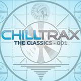 Chilltrax - The Classics - Podcast 001