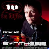 Da White - Synthesis DJ Set (2009)