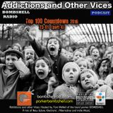 Addictions and Other Vices 355 - Bombshell Radio Top 100 Countdown Part 4 (23-01) 01/09/2017