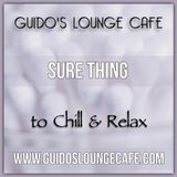 Guido's Lounge Cafe Broadcast 0339 Sure Thing (20180831)