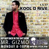 MR. GIZMO - Hiphopbackintheday Show 69 - Kool D Rive