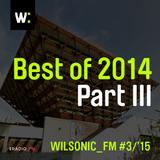 WILSONIC_FM: Best Of 2014 – Part III – REMIXES – 18.01.2015