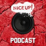 NICE UP! Podcast - March 2017