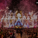 the best of tracks 2015 #edm