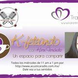 K-feteando 28 ene 15 Marco Rodríguez (Lo Sagrado Masculino)/Silvia Garcia (La casa de los 100 perros
