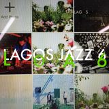 The Jazz Pit Vol 4. : Guest Mix - Lagos Jazz 6 Mix