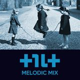 Tilt Melodic House 2-Hour Mix