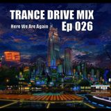 Trance Drive Mix Ep026 - Forever Reminisce