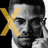 """Abécédaire subjectif contre la haine et l'ignorance ! """" X comme Malcolm X"""" - Radio MNE"""