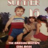Summer Sixteen (The Amazing Mixtape)