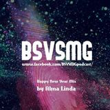BSVSMG Happy New Year Mix by Alma Linda