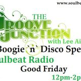 The Groove Junction Boogie `n` Disco Special 25-3-16