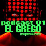 SULFUREX TECHNO MIX PODCAST 01 EL GREGO(amalgame.recfrance)