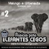 Músicas para Elefantes cegos #2