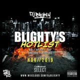 Blighty's Hotlist - November 2019 // R&B, Hip Hop, Afro & U.K. // Instagram: djblighty