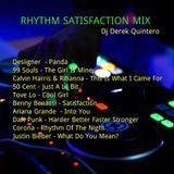 Dj Derek Quintero - Rhythm Satisfaction MIx
