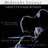 Midnight Lounge Vol.15 # La Magie De L'amour