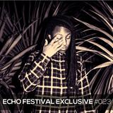 Close Citizenn x Echo Festival Exclusive Mix #023