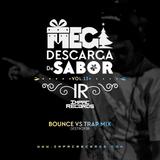Bounce vs Trap Mix By Destroy3r I.R.