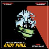 ANDY PHILL OCTOBER DJ MIX