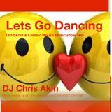 (#9) Dj Chris Akin - Lets go Dancing :-)