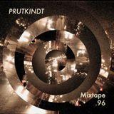 PRUTKINDT : Mixtape 96.2