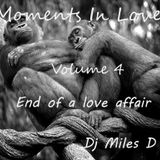 Moments In Love Volume 4 : End of a love affair