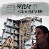 PAYDAY // Nov18 - Studiomix by Kerstin Eden