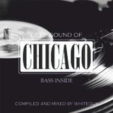 Deep Sound of Chicago (mixed by Pavel Osipov aka WhiteGuy) (2013)