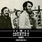 The Country Ranch: Country rock Vol. 2