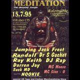 Dr. S Gachet + MC Moose @ Meditation 1, Walzmuehle, Ludwigshafen (15.07.1995)