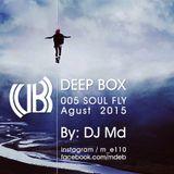 Deep Box 005 Aguest 2015 soul fly_01