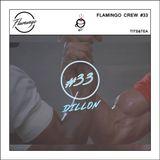 Flamingo Crew #33 - Tits & Tea - Dillon