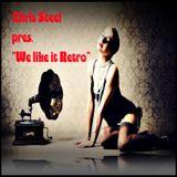 Chris Steel - We like it Retro