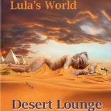 Desert Lounge 2014 july mixed by Lula's World DJ Marty Hermsen