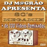 DJ Magrao - The 80's Mix Vol 1 (Section The 80's)