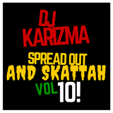 DJ KARIZMA - SPREAD OUT AND SKATTAH VOL 10! (MAY 2016 DRUM & BASS MIX!)