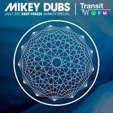 Transit.FM Winter Deep Freeze Ambient Special 01.07.17